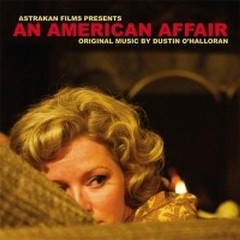 An American Affair OST - Dustin O'Halloran