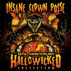 Hallowicked 20th Anniversary Collection (CD1) - Insane Clown Posse
