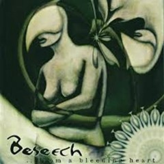 From A Bleeding Heart - Beseech
