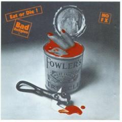 Eat Or Die (Bootleg) (CD1) - Bad Religion