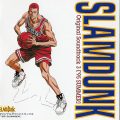 Slam Dunk Original Soundtrack 3 ['95 SUMMER] - Slam Dunk
