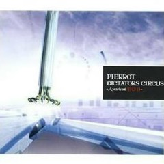 DICTATORS CIRCUS -A deformed BUD-(CD2) - Pierrot