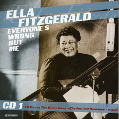 Everyone's Wrong But Me (CD 1)