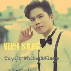 Tuyệt Phẩm Bolero - Vinh Sang