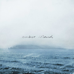 Ember Island Remixed (Single)