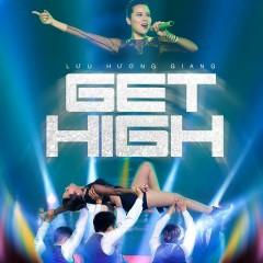 Get High (Single) - Lưu Hương Giang