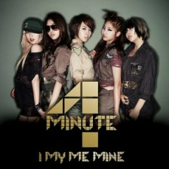I My Me Mine (Japanese Version) - 4Minute