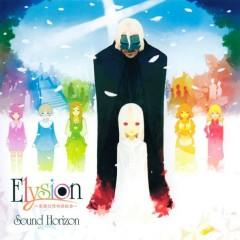 Elysion ~楽園幻想物語組曲~ (Elysion ~Rakuen Gensou Monogatari Kumikyoku~) - Sound Horizon