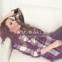 Sing My Heart Out (Deluxe Version) - Sam Bailey