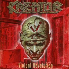 Violent Revolution - Kreator