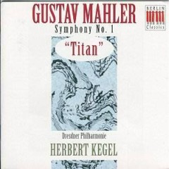 Symphony No. 1 In D Major 'Titan'