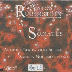 Anton Rubinstein Sonatas For Violoncello And Piano