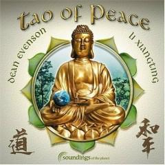 Tao Of Peace - Dean Evenson,Li Xiangting