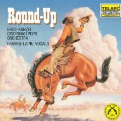 Round Up - Erich Kunzel,Cincinnati Pops Orchestra