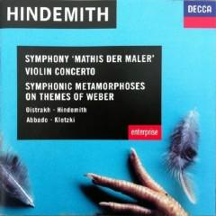 Hindemith - Mathis Der Maler; Violin Concerto; Symphonic Metamorphoses On Themes Of Weber