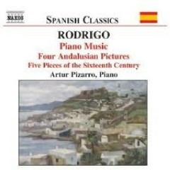 Rodrigo Piano Music CD1 No. 1 - Artur Pizarro