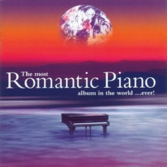 Most Romantic Piano Album In The World Ever CD1
