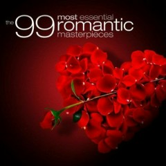 The 99 Most Essential Romantic Masterpieces CD 3 No. 1