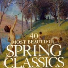 40 Most Beautiful Spring Classics  CD 2