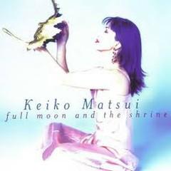 Full Moon And The Shrine - Keiko Matsui