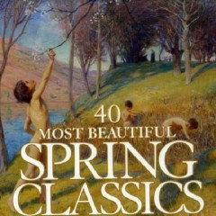 40 Most Beautiful Spring Classics  CD 3