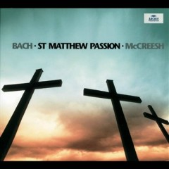 Bach - St Matthew Passion CD 1 No. 1