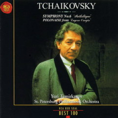 RCA Best 100 CD 60 Tchaikovsky Symphony Nos 6 Pathetique - Yuri Temirkanov,Petersburg Philharmonic Orchestra