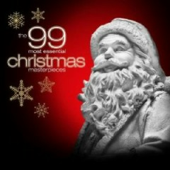 The 99 Most Essential Christmas Masterpieces  CD 1