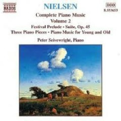 Carl Nielsen Complete Piano Music CD 1 - Peter Seivewright