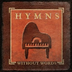 Hymns Without Words - Jon Schmidt