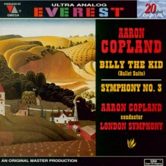 Copland - Symphony No.3, Billy The Kid