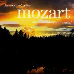Most Relaxing Mozart Album In The World Ever CD 1