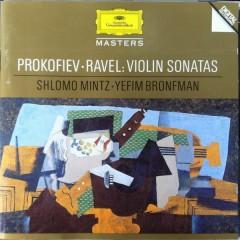 Prokofiev - Violin Sonatas, Ravel - Violin Sonata - Shlomo Mintz,Yefim Bronfman