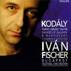 Kodaly - Hary Janos Suite, Dances Of Galanta, etc
