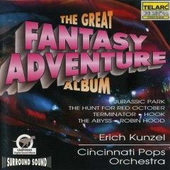 The Great Fantasy Adventure Album CD 1 - Erich Kunzel,Cincinnati Pops Orchestra