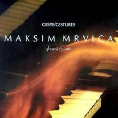 Gestures - Maksim Mrvica