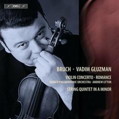 Bruch - Violin Concerto No. 1  - Vadim Gluzman