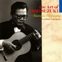 The Art Of Iwao Suzuki - Fantasia Elegiaque CD 1