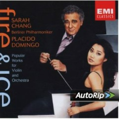Fire & Ice - Sarah Chang,Placido Domingo