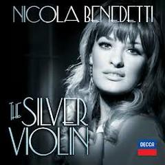 The Silver Violin - Nicola Benedetti