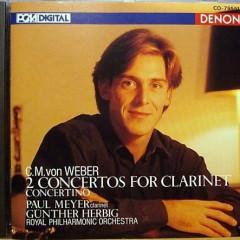 Weber Clarinet Concertos   - Paul Meyer