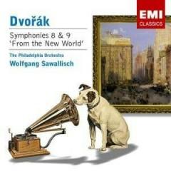 Dvorak - Symphony No. 8 & No. 9  - Wolfgang Sawallisch,Philadelphia Orchestra