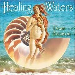 Healing Waters - Dean Evenson
