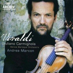 Vivaldi Concertos - G.Carmignola,Venice Baroque Orchestra,Andrea Marcon