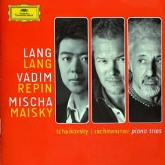 Tchaikovsky - Rachmaninov Trios - Lang Lang,Vadim Repin,Mischa Maisky