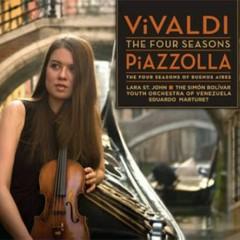 Vivaldi - The Four Seasons, Piazzolla - The Four Seasons Of Buenos Aires - Lara St John