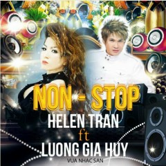 Nonstop  - Helen Trần,Lương Gia Huy