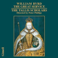 William Byrd - The Great Service - The Tallis Scholars