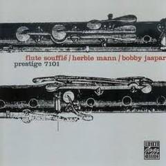 Flute Souffle  - Herbie Mann,Bobby Jaspar