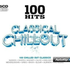 100 Hits - Classical Chillout CD 2 (No. 2)